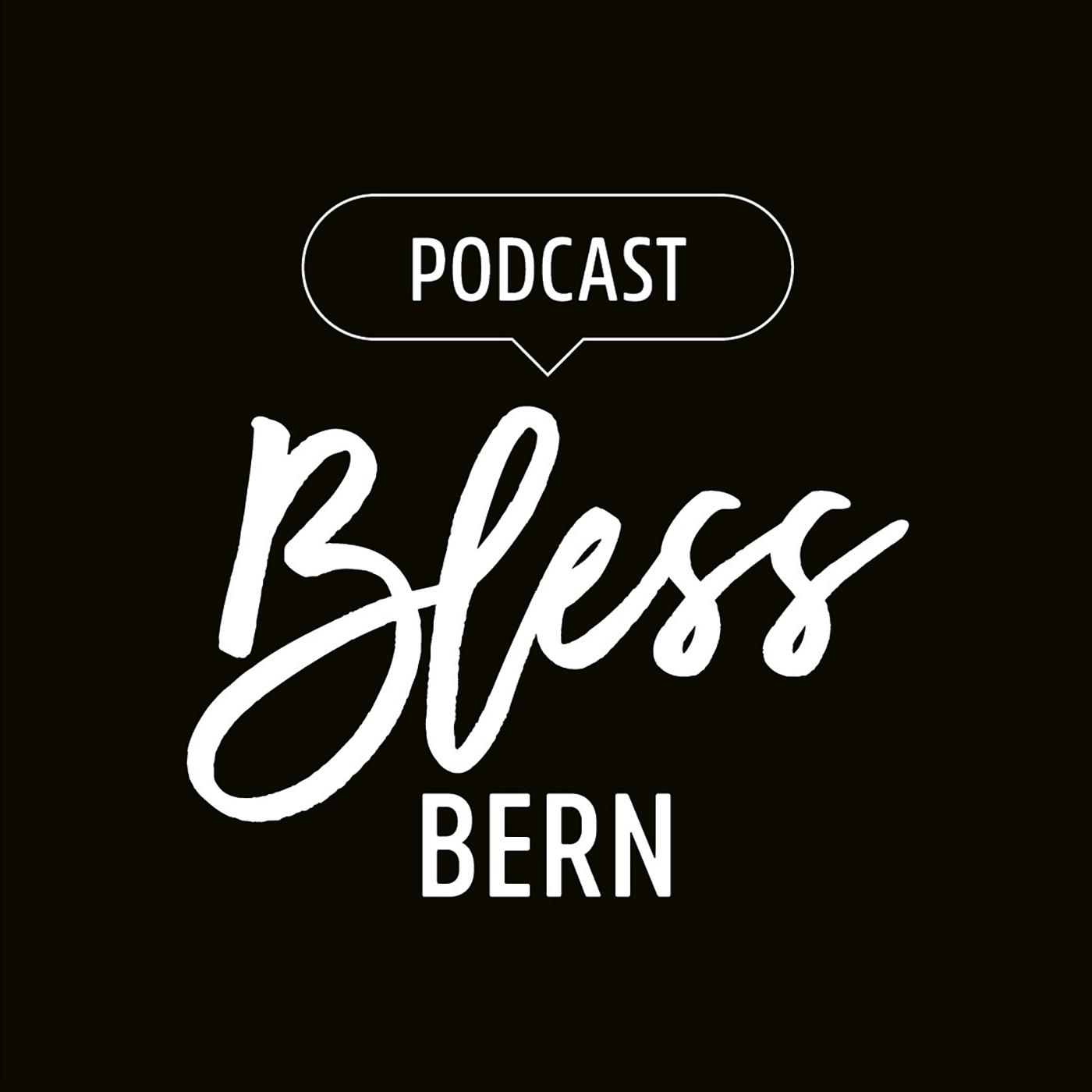 BlessBern Podcast